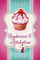 Raspberries & Retaliation
