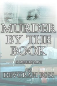 Murder by the Book, a Mystery Mini by Devorah Fox