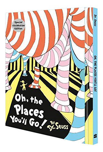 Oh, the Places You'll Go (Dr Seuss)