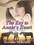 The Key to Annie's Heart (Fall River Ranch Book 1)