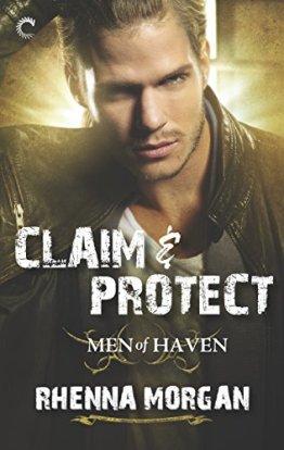 Claim & Protect (The Haven Brotherhood) by [Morgan, Rhenna]