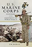 US Marine Corps Uniforms and Equipment in World War II