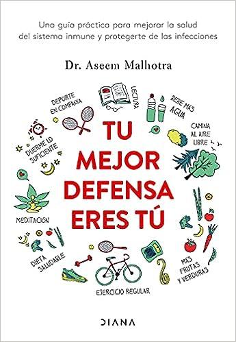 Tu mejor defensa eres tú de Dr. Aseem Malhotra