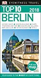 Top 10 Berlin: 2018 (Eyewitness Top 10 Travel Guide)