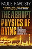Abrupt Physics of Dying (Claymore Straker Series Book 1)
