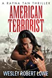 American Terrorist (The Rayna Tan Action Thriller Series Book 1)
