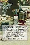 Book of Tasty and Healthy <a href='http://myinfoweb.com/health/healthy-foods/' target='_blank' data-recalc-dims=
