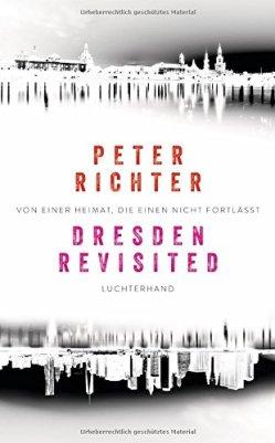 Peter Richter: Dresden revisited