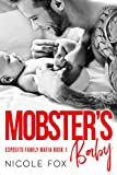 Mobster's Baby: A Dark Bad Boy Mafia Baby Romance (Esposito Family Mafia Book 1)