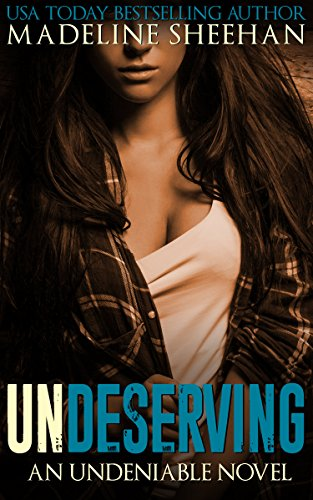 Undeserving by Madeline Sheehan