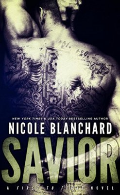 Savior (First to Fight Book 4) by [Blanchard, Nicole]