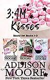 3:AM Kisses Boxed Set Books 1-3