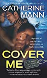 Cover Me (Elite Force Book 1)