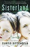 Sisterland: A Novel