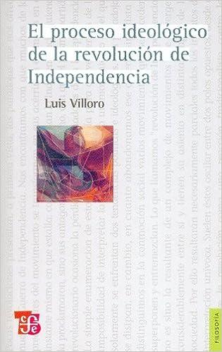 Portada del libro El proceso ideologico de la revolución de Independencia