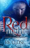 Red Night: A Paranormal Romantic Suspense (Vampire Files Trilogy Book 1)