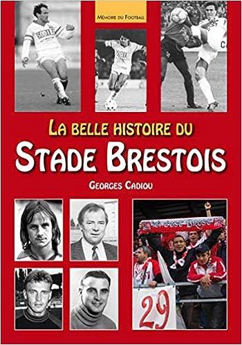 La belle histoire du Stade Brestois