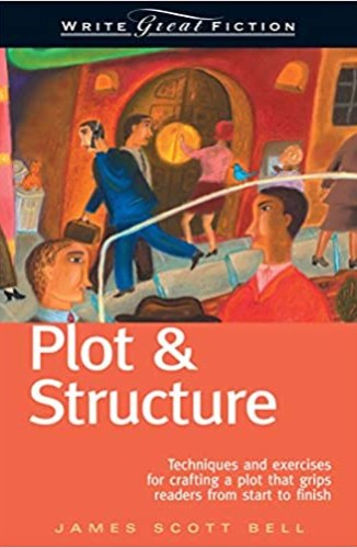 james scott bell plot and structure book cover