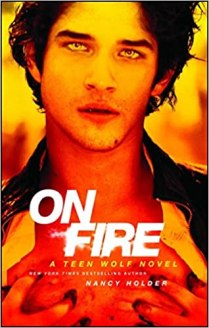 Buy On Fire: A Teen Wolf Novel Book Online at Low Prices in India ...