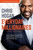Everyday Millionaires: How Ordinary People Built Extraordinary Wealth_and How You Can Too