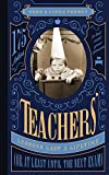 Teachers' Lessons Last a Lifetime or at Least Until the Next Exam: 175 Jokes to Last Until Your Pension (Perret's Joke Book Series)