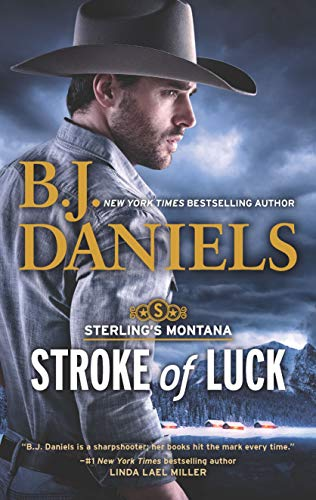 Stroke of Luck (Sterling's Montana) by [Daniels, B.J.]