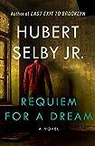 Requiem for a Dream: A Novel