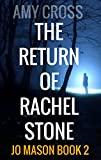 The Return of Rachel Stone