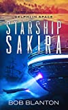 Starship Sakira (Delphi in Space Book 1)