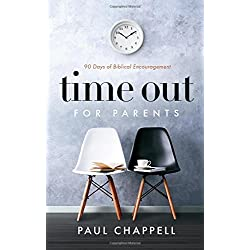 Time Out for Parents: 90 Days of Biblical Encouragement