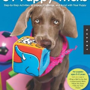 51 Puppy Tricks: Step-by-Step Activities to Engage, Challenge, and Bond with Your Puppy Kindle Edition