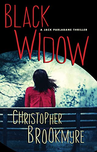 Black Widow (The Jack Parlabane Thrillers Book 7) by [Brookmyre, Christopher]