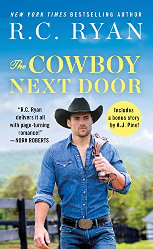 The Cowboy Next Door: Includes a bonus novella (Montana Strong Book 2) by [Ryan, R. C.]