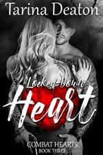 Locked Down Heart by Tarina Deaton