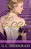The Reluctant Duke (Love's Pride Book 1)