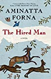 The Hired Man: A Novel