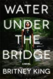 Water Under The Bridge: A Chilling Psychological Thriller (The Water Series Book 1)