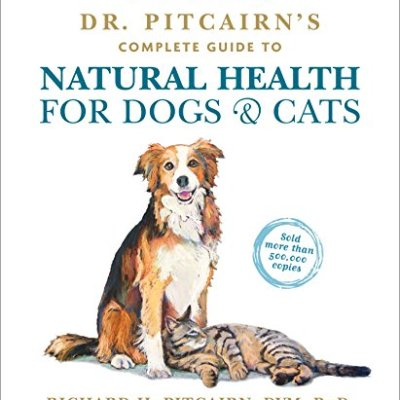 Dr. Pitcairn's Complete Guide to Natural Health for Dogs...