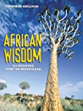 African Wisdom: 101 Proverbs from the Motherland