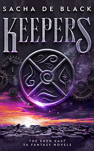 Keepers (The Eden East Novels Book 1) by [de Black, Sacha]