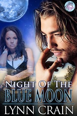 Night of the Blue Moon (Blue Moon Magic Book 4) by [Crain, Lynn]