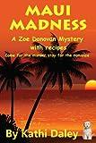 Maui Madness (Zoe Donovan Mystery Book 7)