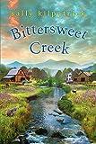 Bittersweet Creek (An Ellery Novel Book 2)