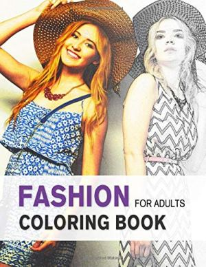 Fashion Coloring Book for Adults: An Adult Grayscale Coloring Book with Beautiful Dresses for Relaxing and Stress…
