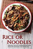 Product review for Rice or Noodles: Oriental Stir Fry Cookbook featuring 30 Mouth-watering Stir Fry Recipes
