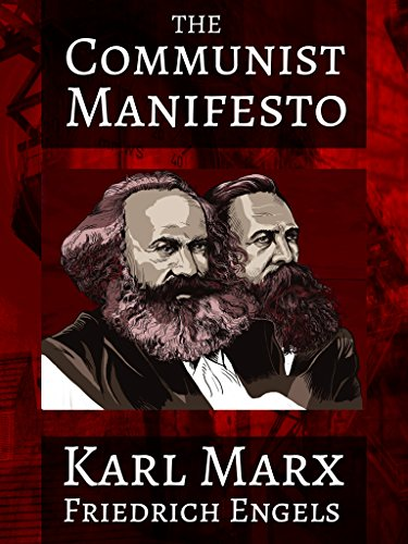 The Communist Manifesto (Illustrated) by [Marx, Karl, Engels, Friedrich]