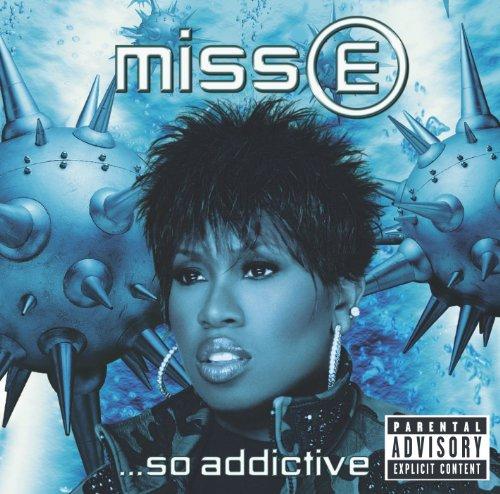 Miss E....So Addictive [Explicit]