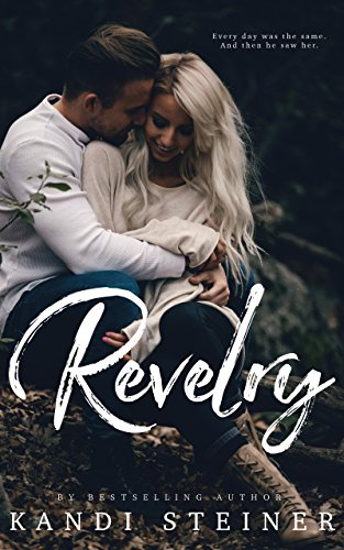 Review: Revelry by Kandi Steiner
