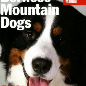 Bernese Mountain Dogs (Complete Pet Owner's Manual) 20