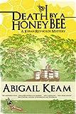 Death By A HoneyBee: A Josiah Reynolds Mystery 1 (A Southern Bluegrass cozy) (Josiah Reynolds Mysteries)